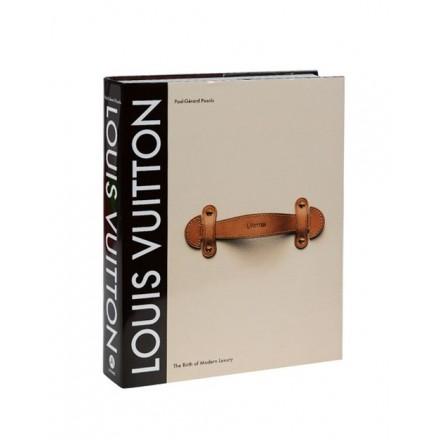 LOUIS VUITTON The Birth of Modern Luxury